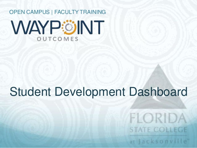 OPEN CAMPUS | FACULTY TRAININGStudent Development Dashboard