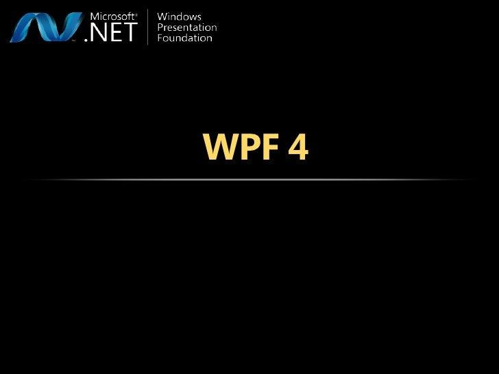 WPF 4<br />