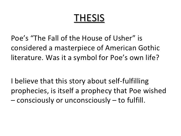the theme of fear in the fall of the house of usher by edgar allan poe Edgar allan poe  the fall of the house of usher exemplifies perfectly poe's  principle of composition that states that everything in the story must contribute to  a.