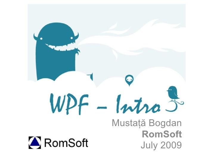 Mustaţă Bogdan       RomSoft       July 2009