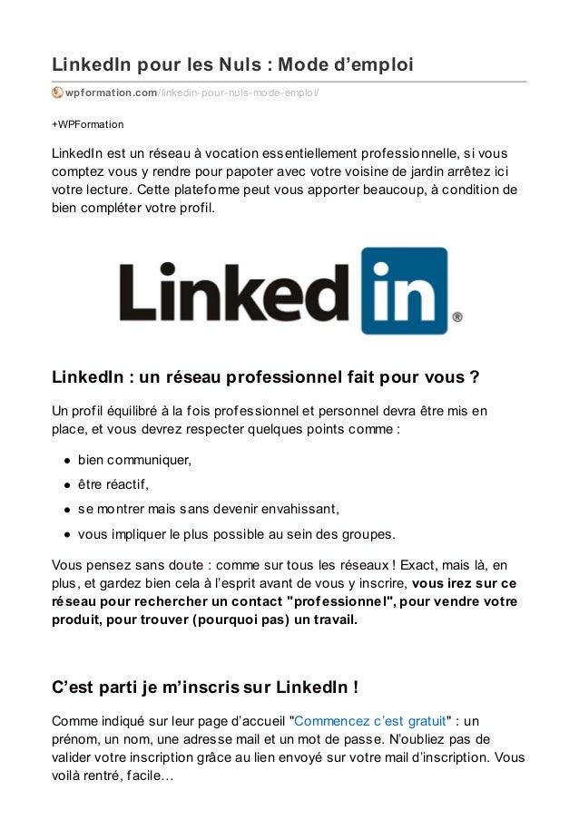 LinkedIn pour les Nuls : Mode d'emploi wpformation.com/linkedin-pour-nuls-mode-emploi/ +WPFormation LinkedIn est un réseau...