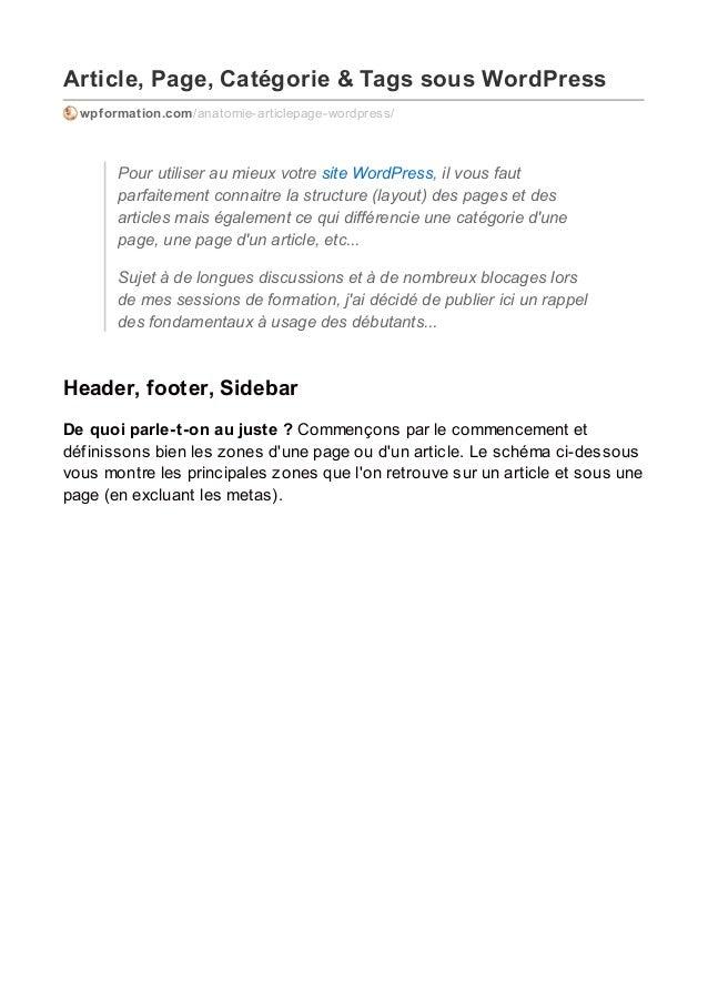 Article, Page, Catégorie & Tags sous WordPress wpformation.com/anatomie-articlepage-wordpress/ Pour utiliser au mieux votr...