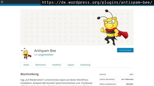 https://de.wordpress.org/plugins/antispam-bee/https://de.wordpress.org/plugins/antispam-bee/