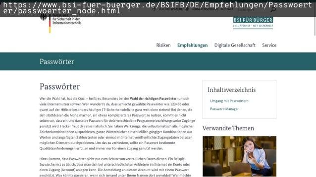 https://www.bsi-fuer-buerger.de/BSIFB/DE/Empfehlungen/Passwoert er/passwoerter_node.html