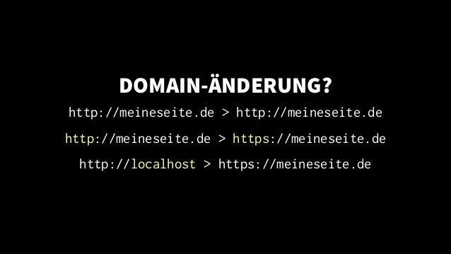DOMAIN-�NDERUNG? http://meineseite.de > http://meineseite.de http://meineseite.de > https://meineseite.de http://localhost...