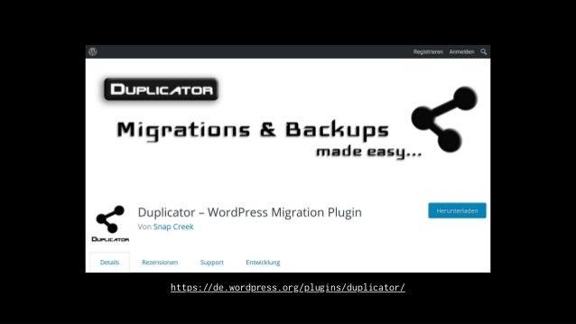 https://de.wordpress.org/plugins/duplicator/