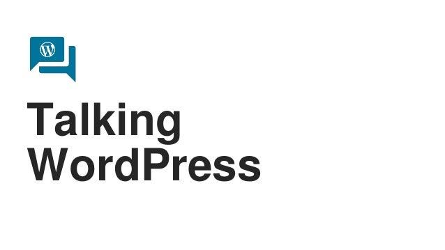 Talking WordPress