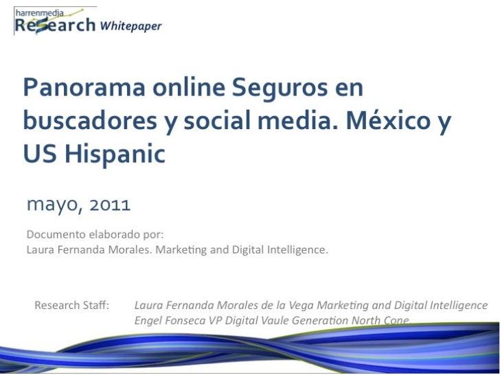 Harrenmedia Research Whitepaper: Panorama Seguros en Social Media. México y US Hispanic