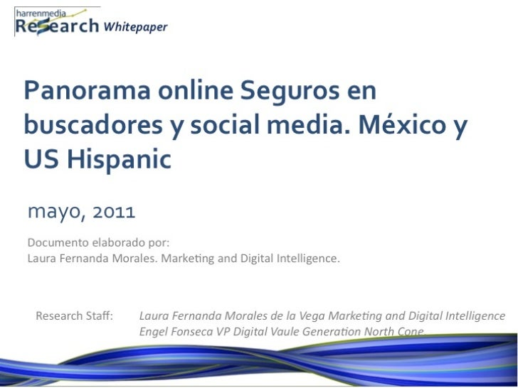 HM Research Whitepaper - Panorama Seguros en Social Media México y US Hispanic
