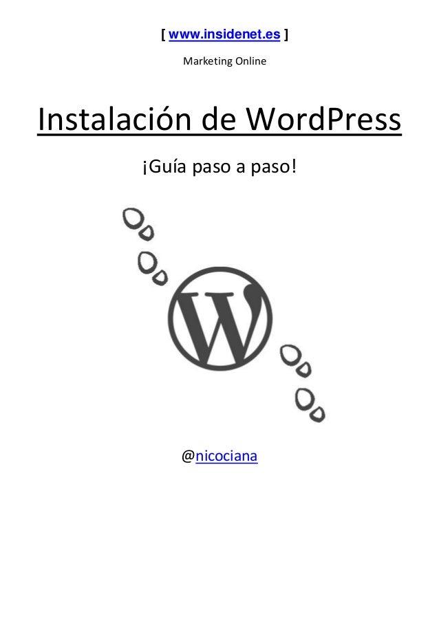 [ www.insidenet.es ] Marketing Online Instalación de WordPress ¡Guía paso a paso! @nicociana
