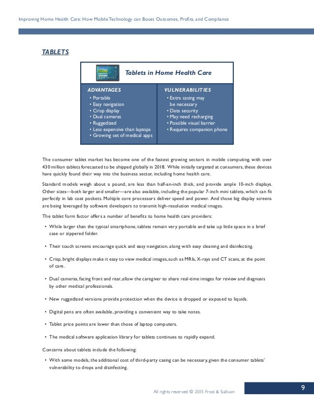 9 Improving Home Health Care: How Mobile Technology can Boost Outcomes, Profits, and Compliance All rights reserved © 2015...