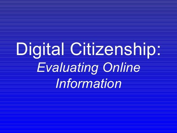 Digital Citizenship: Evaluating Online Information
