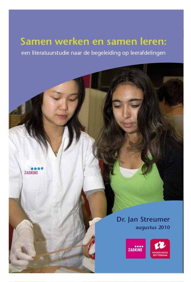 Samen werken en samen leren:een literatuurstudie naar de begeleiding op leerafdelingen                                    ...