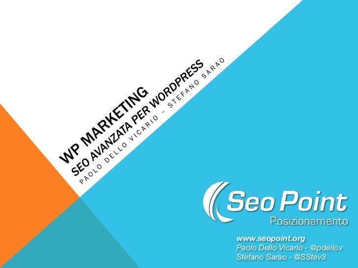 www.seopoint.orgPaolo Dello Vicario - @pdellovStefano Sarao - @SStev3