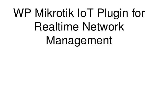 WP Mikrotik IoT Plugin for Realtime Network Management