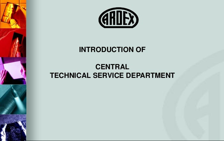 INTRODUCTION OF           CENTRALTECHNICAL SERVICE DEPARTMENT