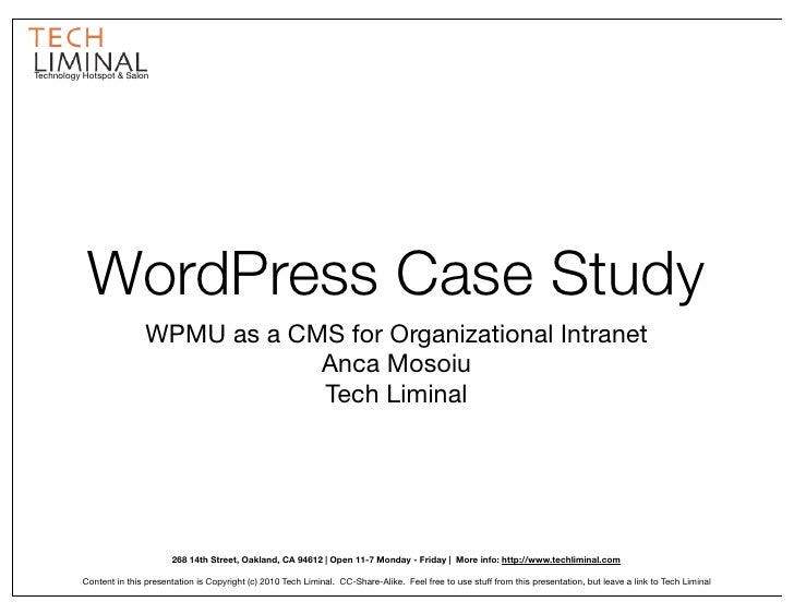 Technology Hotspot & Salon                 WordPress Case Study                           WPMU as a CMS for Organizational...
