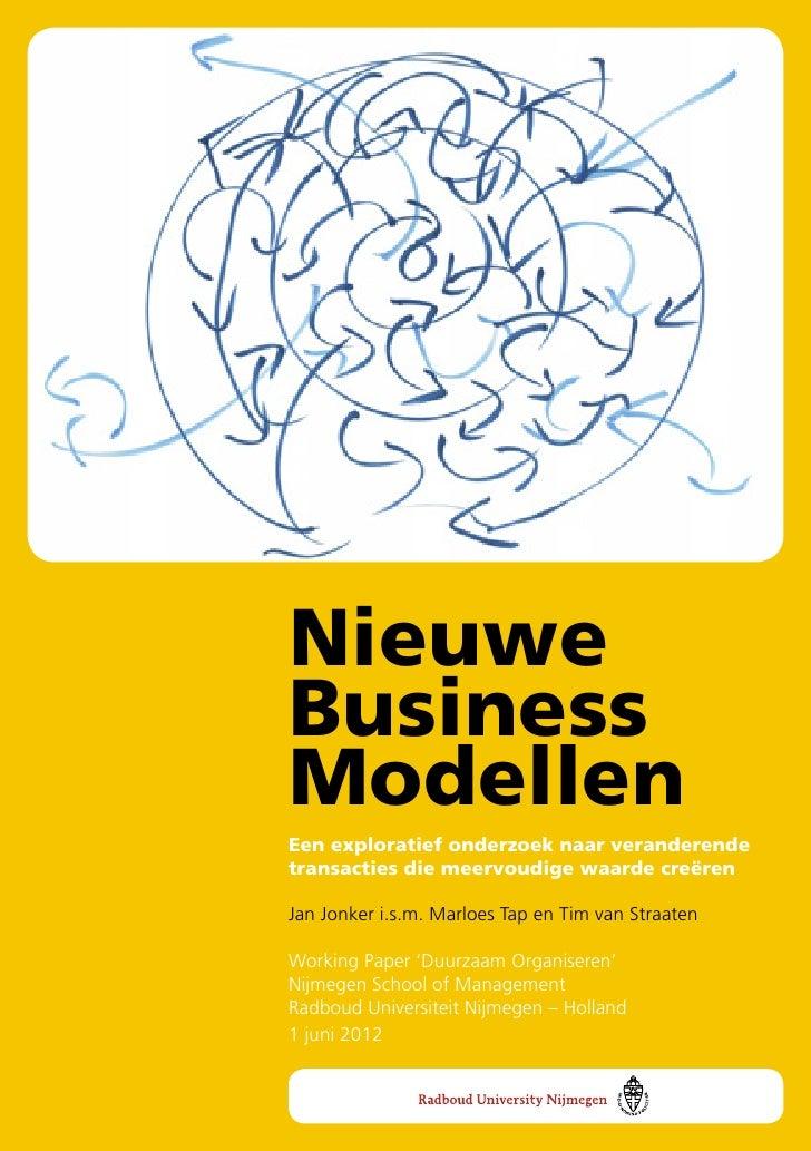    Nieuwe    Business    Modellen    Een exploratief onderzoek naar veranderende    transacties die meervoudige waarde cr...