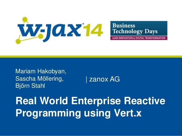 Real World Enterprise Reactive Programming Using Vert X