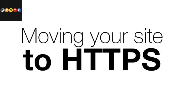 Moving your site to HTTPS