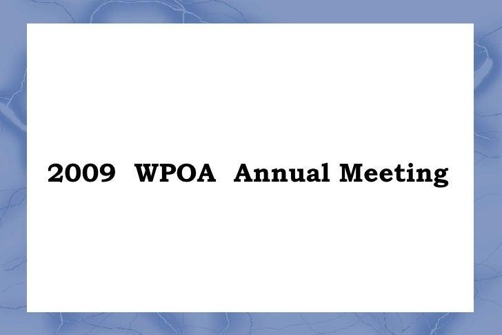 2009  WPOA  Annual Meeting