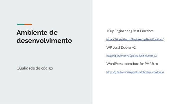 Documentação Handbooks oficiais https://developer.wordpress.org/