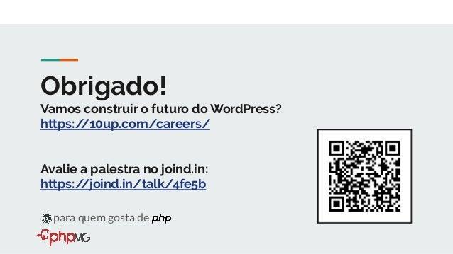 WordPress para quem gosta de php
