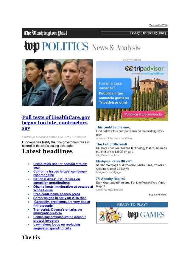 View on the Web.  Friday, October 25, 2013  Full tests of HealthCare.gov began too late, contractors say Sandhya Somashekh...