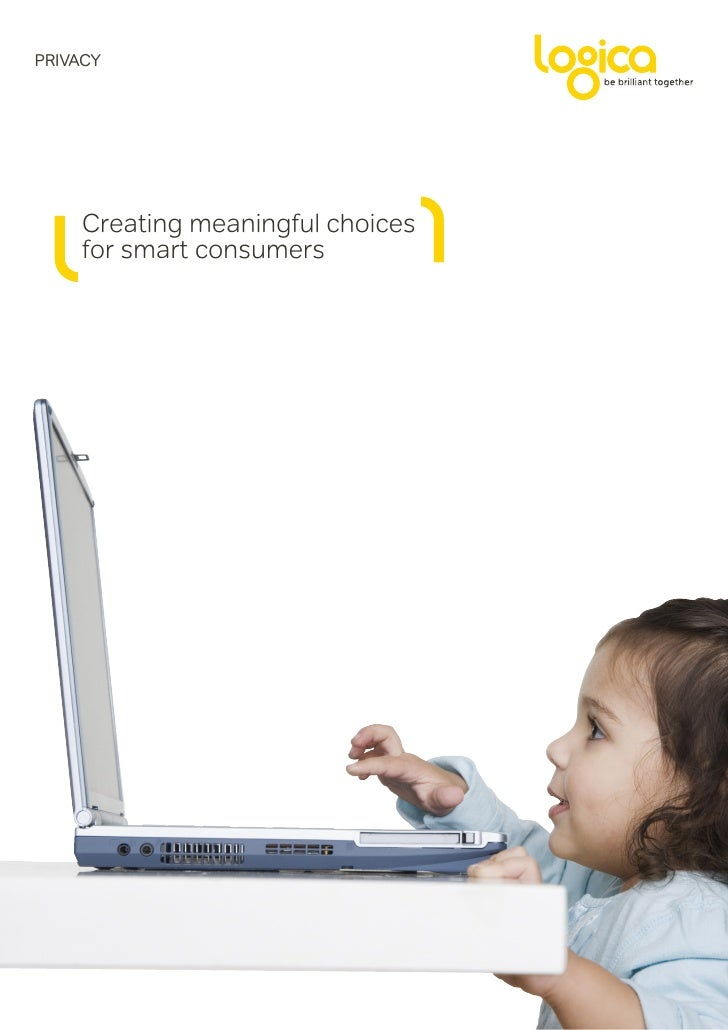 PRIVACY     Creating meaningful choices     for smart consumers