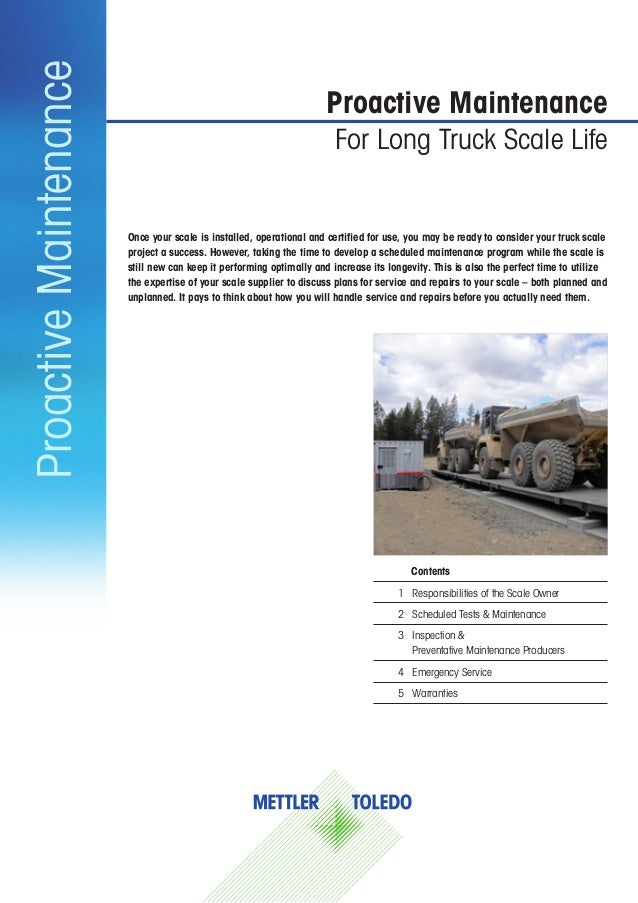 ProactiveMaintenanceProactive MaintenanceFor Long Truck Scale LifeContents1  Responsibilities of the Scale Owner2  Sched...