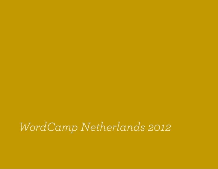 WordCamp Netherlands 2012