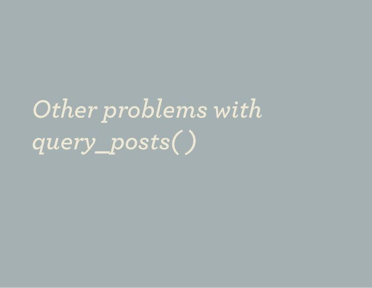 Other problems withquery_posts( )