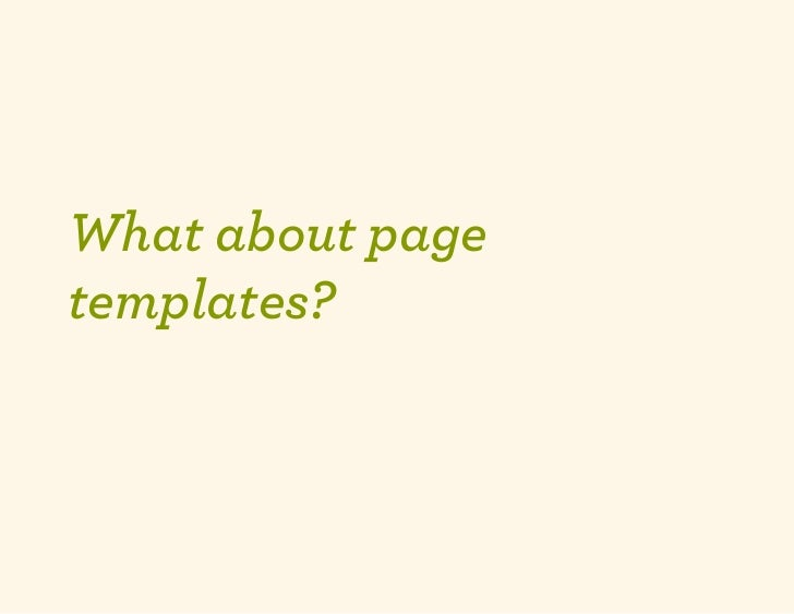 What about pagetemplates?
