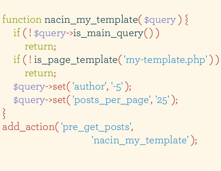 function nacin_my_template( $query ) {  if ( ! $query->is_main_query( ) )      return;  if ( ! is_page_template( my-templa...