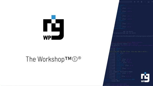 The WP Rig Philosophy WP Rig does the heavy lifting so you can focus on what you do best: Build themes using modern PHP, C...