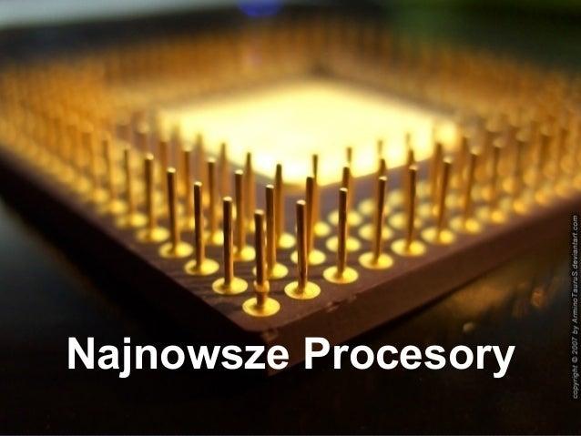 Najnowsze Procesory