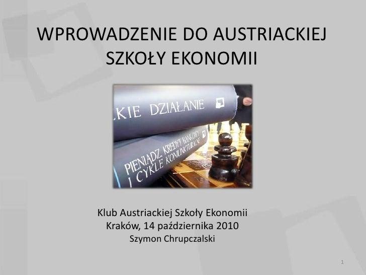 KASE Krakow: Wprowadzenie do austriackiej szkoly ekonomii