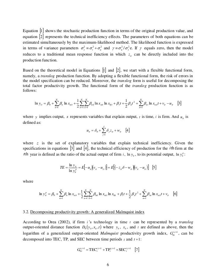 Equation 1 shows the stochastic production function in terms of the original production value, andequation 2 represent...