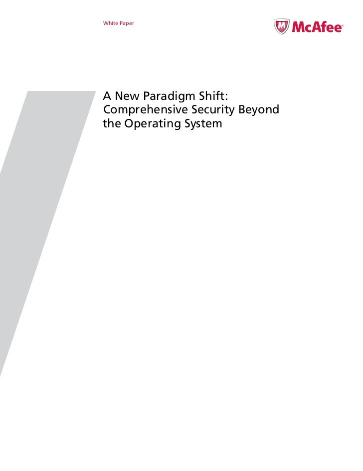 White PaperA New Paradigm Shift:Comprehensive Security Beyondthe Operating System