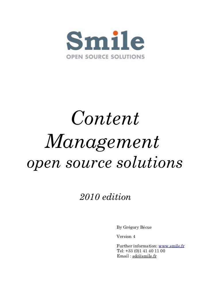 Content  Managementopen source solutions       2010 edition               By Grégory Bécue               Version 4        ...