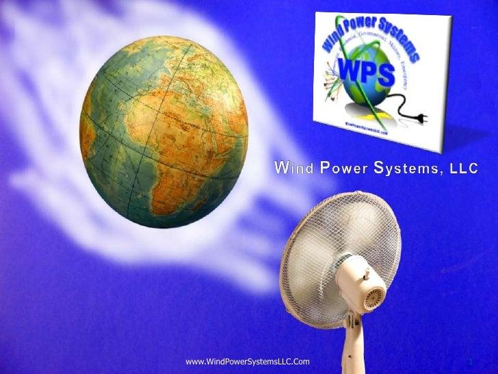 www.WindPowerSystemsLLC.Com   1