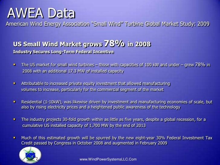 "AWEA DataAmerican Wind Energy Association ""Small Wind"" Turbine Global Market Study: 2009  US Small Wind Market grows 78% i..."
