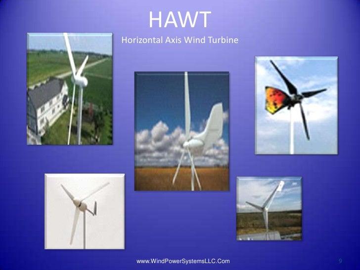 HAWTHorizontal Axis Wind Turbine   www.WindPowerSystemsLLC.Com   9