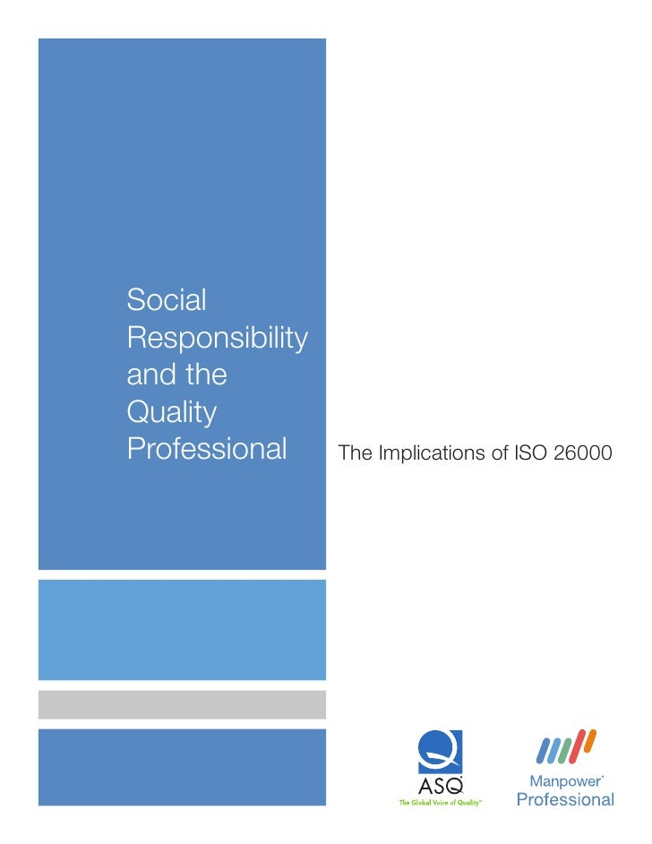 SocialResponsibilityand theQualityProfessional     The Implications of ISO 26000
