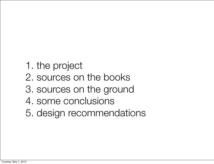 1. the project                   2. sources on the books                   3. sources on the ground                   4. s...