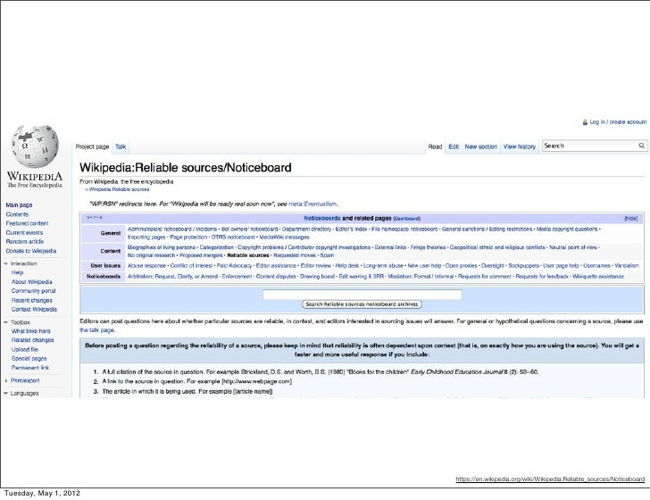https://en.wikipedia.org/wiki/Wikipedia:Reliable_sources/NoticeboardTuesday, May 1, 2012