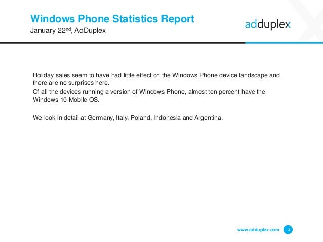 Windows Phone Statistics Report Holiday sales seem to have had little effect on the Windows Phone device landscape and the...