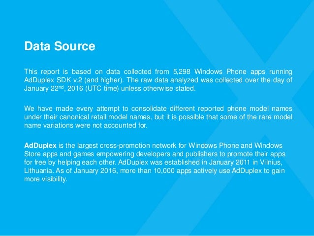 Data Source This report is based on data collected from 5,298 Windows Phone apps running AdDuplex SDK v.2 (and higher). Th...