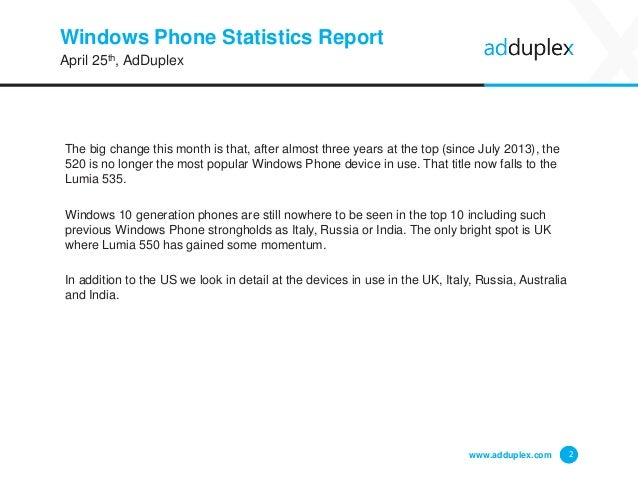 Windows Phone Statistics Report The big change this month is that, after almost three years at the top (since July 2013), ...