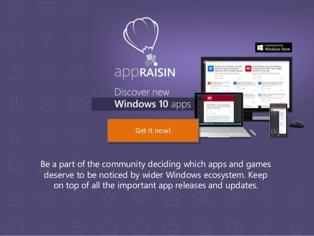 Be a part of the community deciding which apps and games deserve to be noticed by wider Windows ecosystem. Keep on top of ...